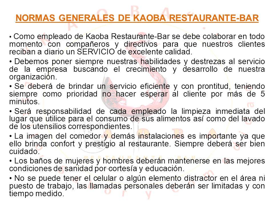 NORMAS GENERALES DE KAOBA RESTAURANTE-BAR