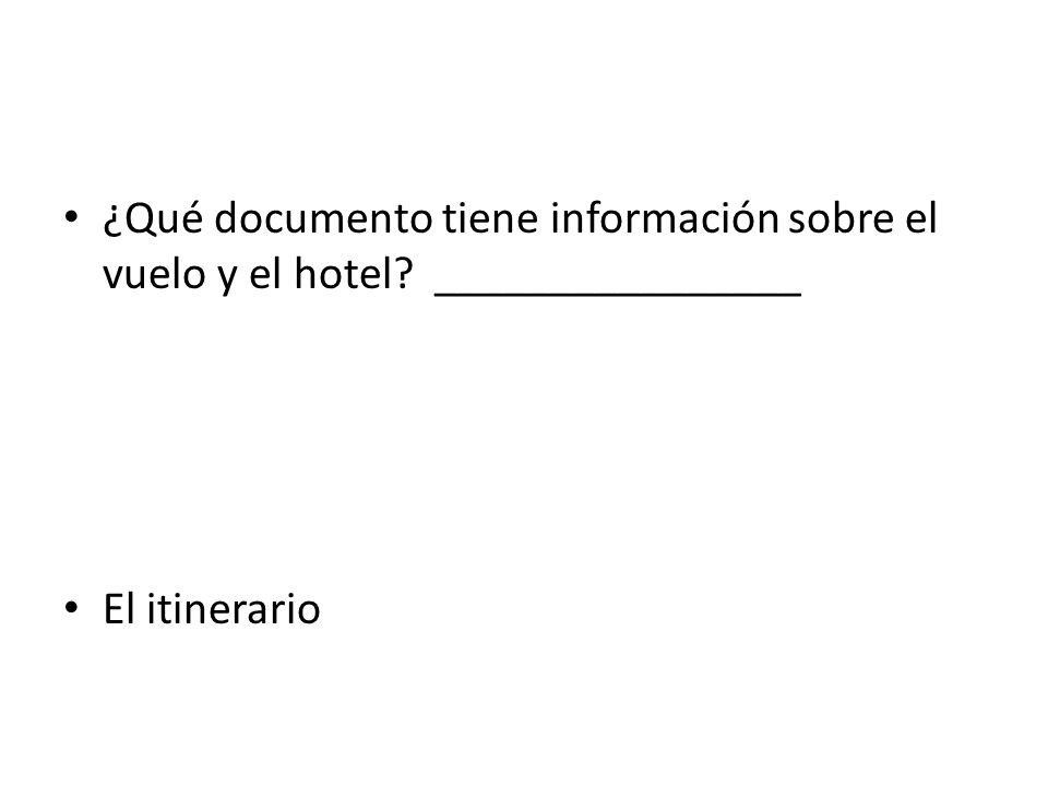¿Qué documento tiene información sobre el vuelo y el hotel