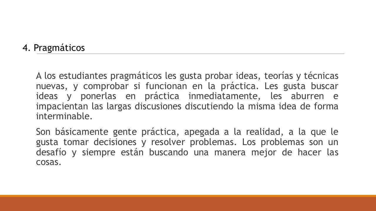 4. Pragmáticos
