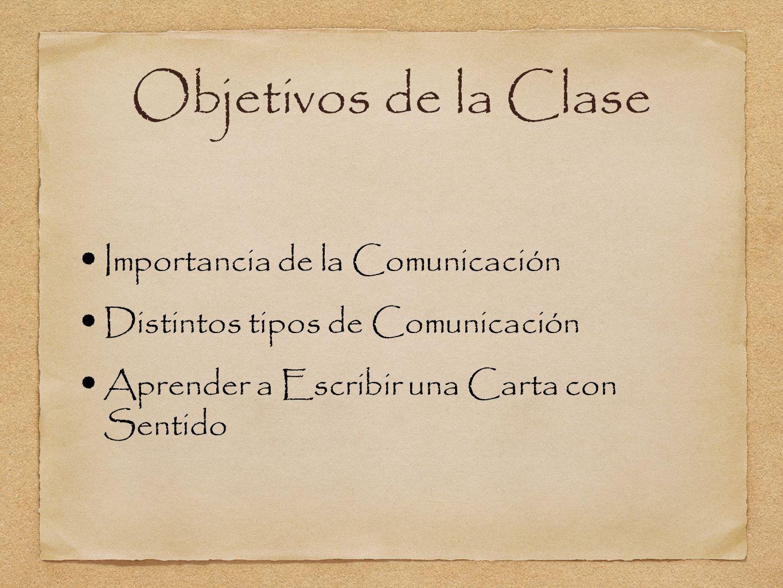 Objetivos de la Clase Importancia de la Comunicación