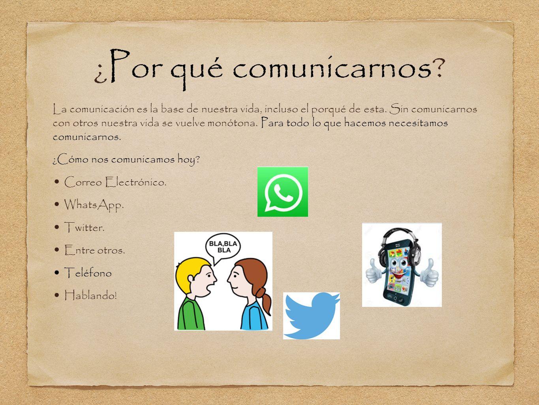 ¿Por qué comunicarnos