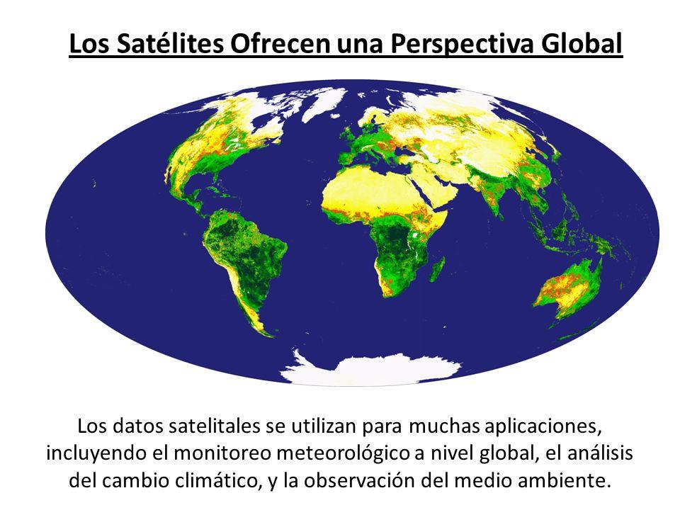 Los Satélites Ofrecen una Perspectiva Global