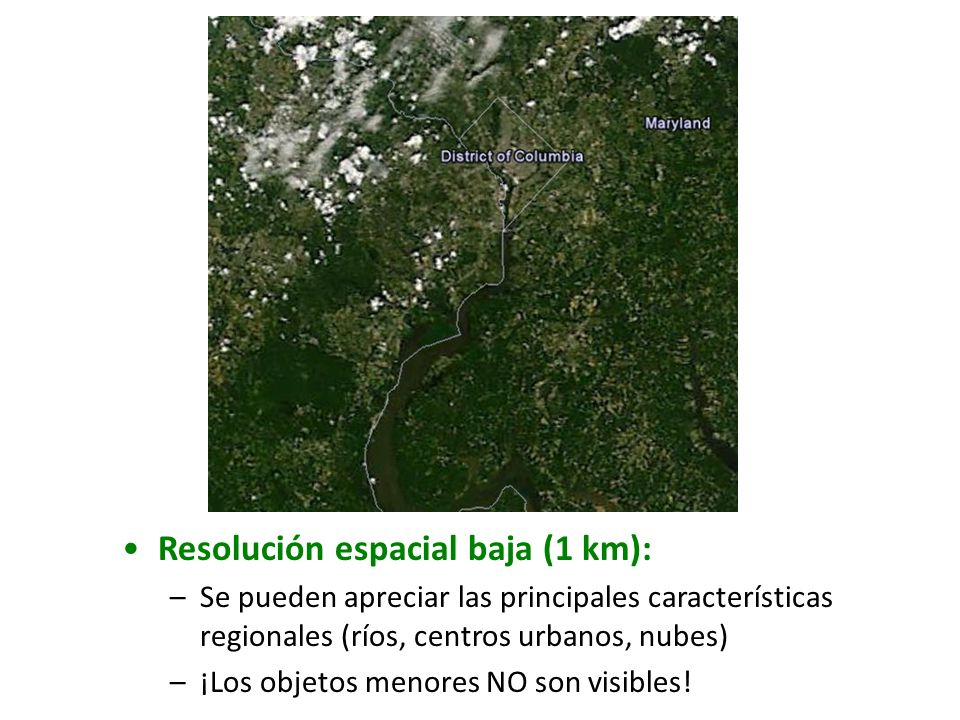 Resolución espacial baja (1 km):