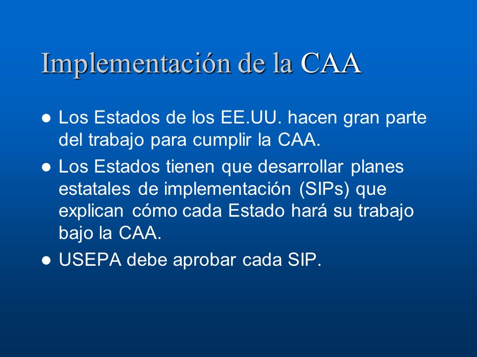 Implementación de la CAA