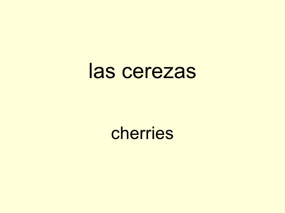 las cerezas cherries