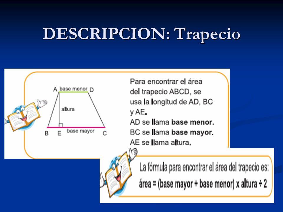 DESCRIPCION: Trapecio