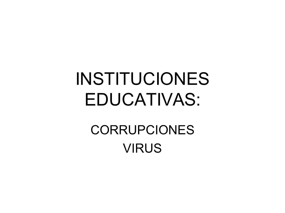 INSTITUCIONES EDUCATIVAS: