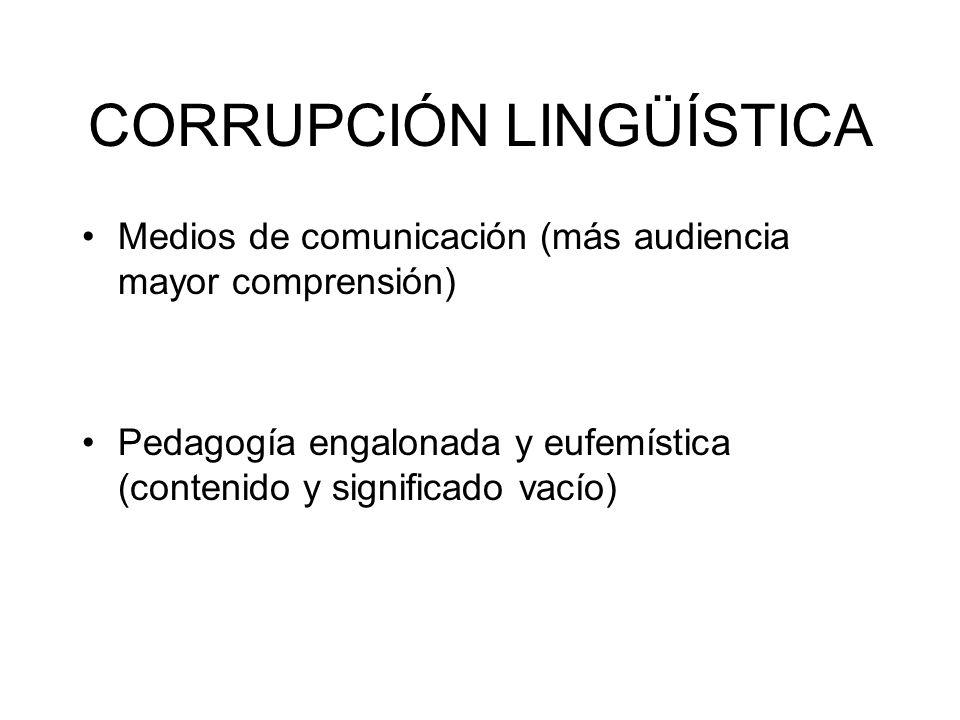 CORRUPCIÓN LINGÜÍSTICA