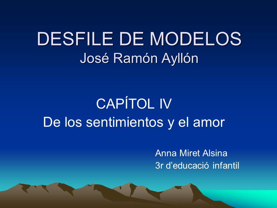 DESFILE DE MODELOS José Ramón Ayllón