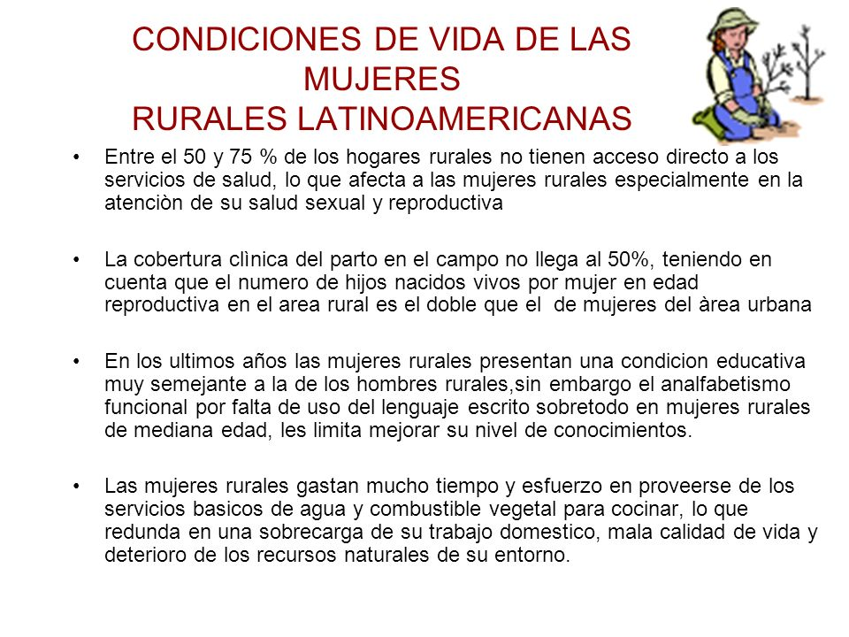 CONDICIONES DE VIDA DE LAS MUJERES RURALES LATINOAMERICANAS