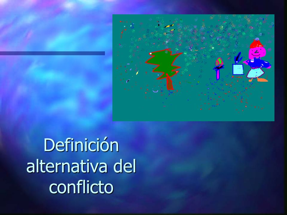 Definición alternativa del conflicto