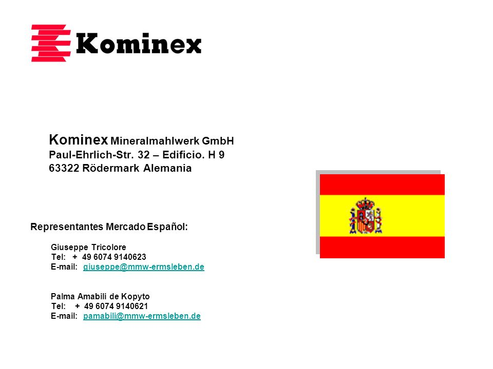 Kominex Mineralmahlwerk GmbH Paul-Ehrlich-Str. 32 – Edificio. H 9