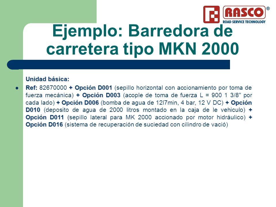 Ejemplo: Barredora de carretera tipo MKN 2000