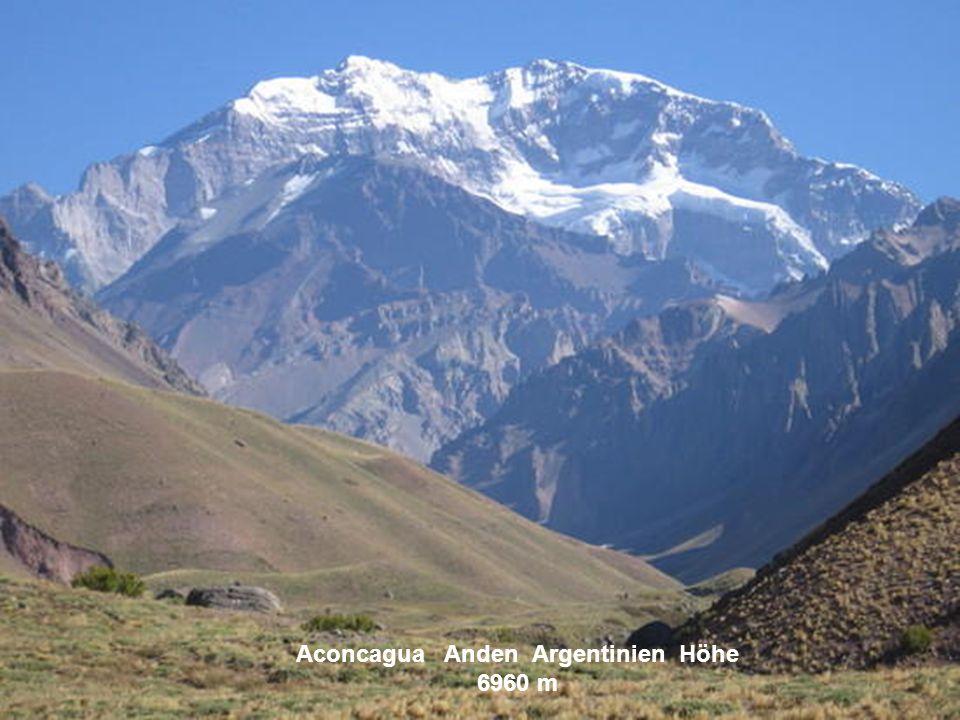 Aconcagua Anden Argentinien Höhe 6960 m
