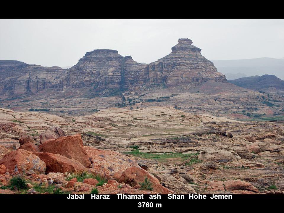Jabal Haraz Tihamat ash Shan Höhe Jemen 3760 m