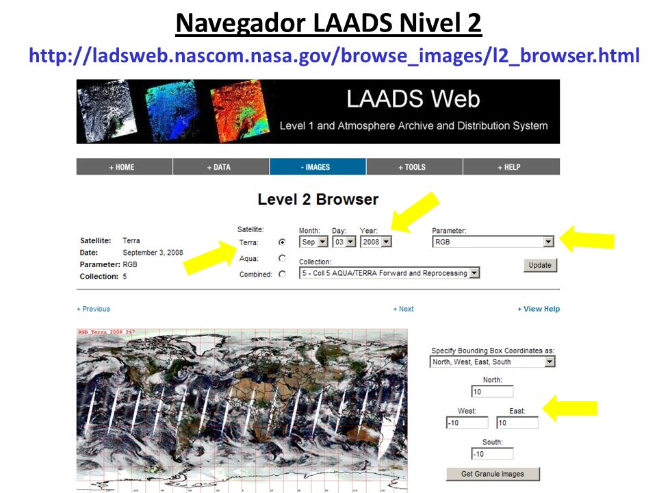 Navegador LAADS Nivel 2 http://ladsweb.nascom.nasa.gov/browse_images/l2_browser.html