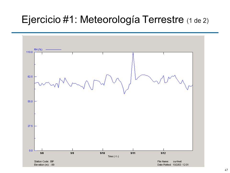 Ejercicio #1: Meteorología Terrestre (1 de 2)