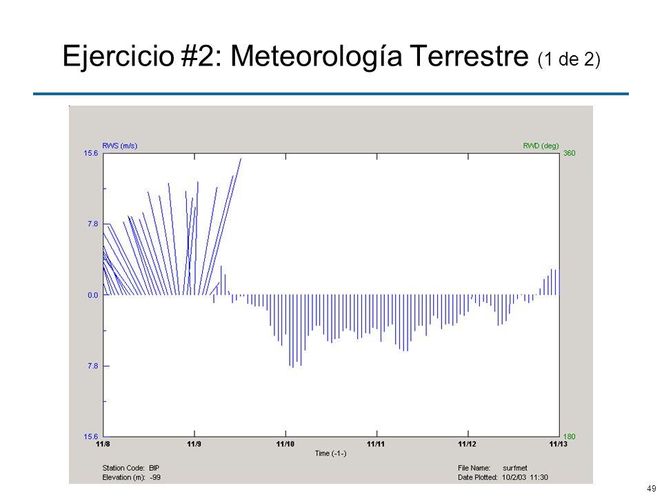 Ejercicio #2: Meteorología Terrestre (1 de 2)