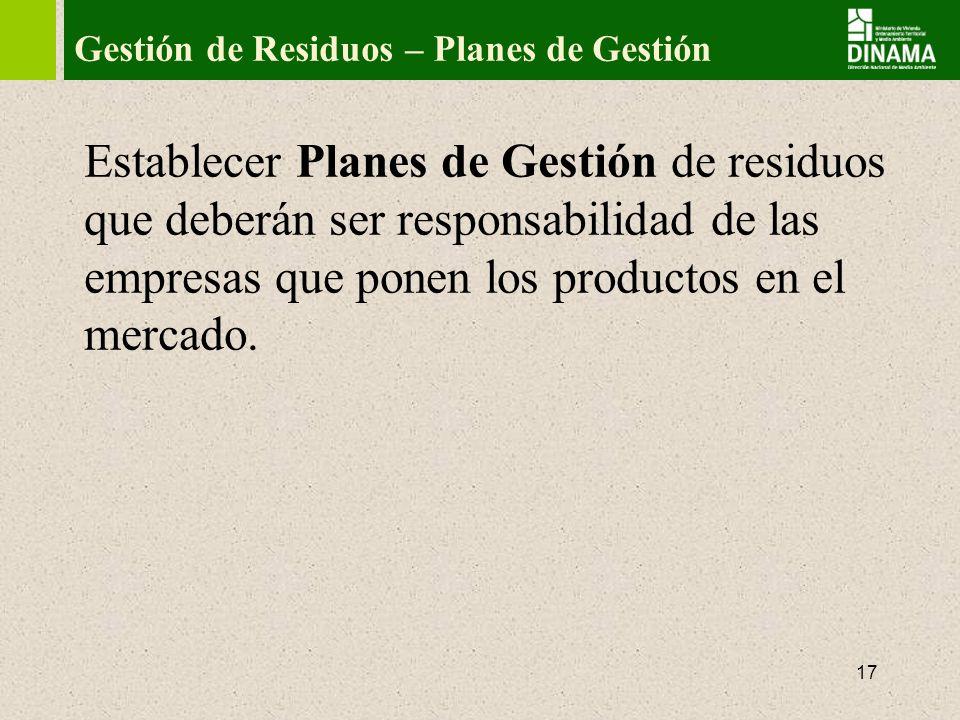 Gestión de Residuos – Planes de Gestión