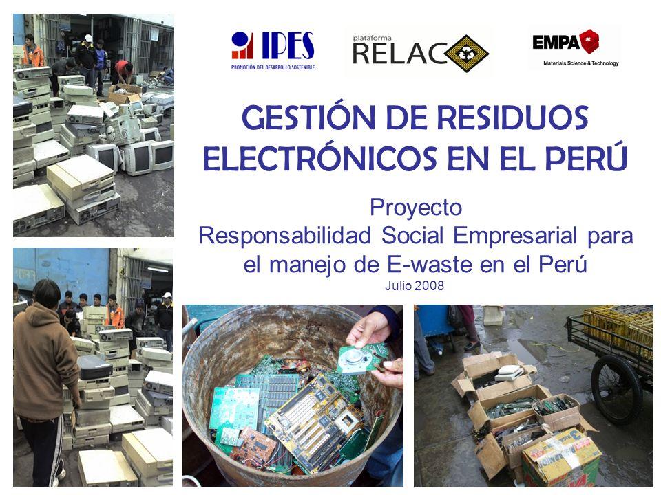 GESTIÓN DE RESIDUOS ELECTRÓNICOS EN EL PERÚ