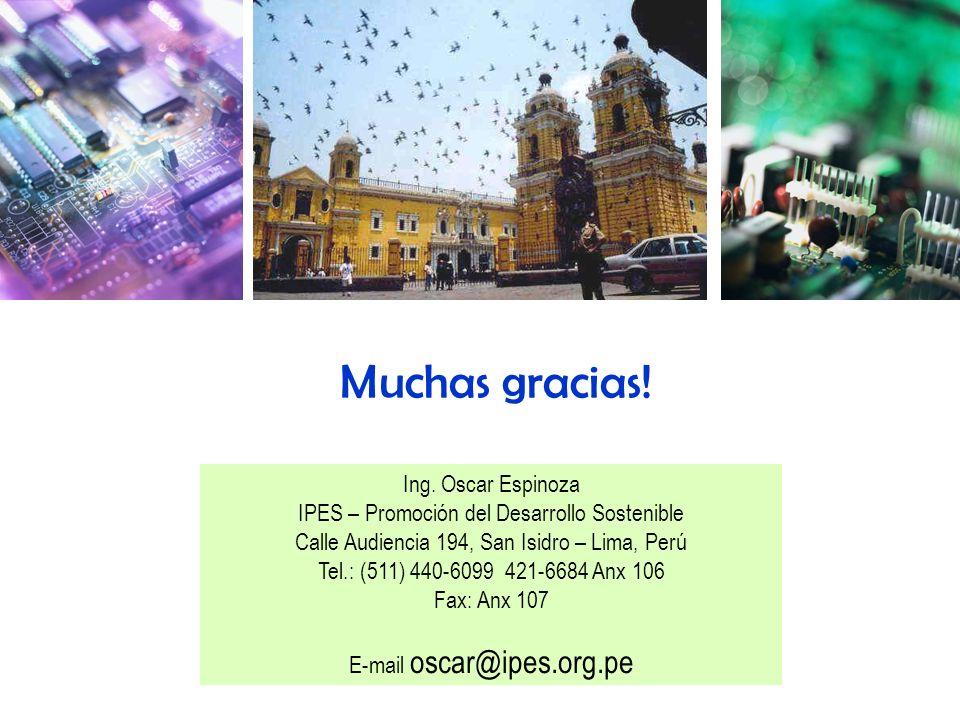 Muchas gracias! Ing. Oscar Espinoza