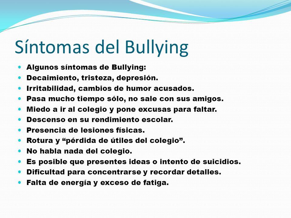 Qué es el Bullying? El Bullying es el acoso escolar y a toda forma ...