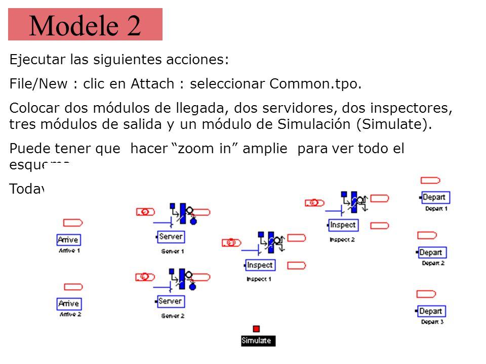 Modele 2 Ejecutar las siguientes acciones: