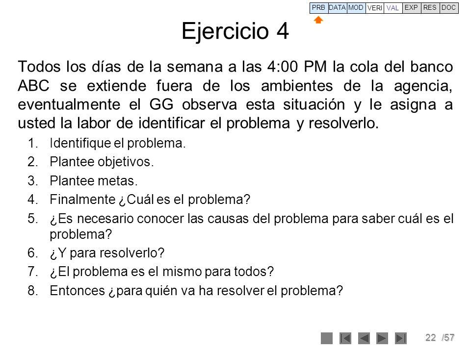 PRB DATA. VERI. MOD. VAL. EXP. RES. DOC. Ejercicio 4.