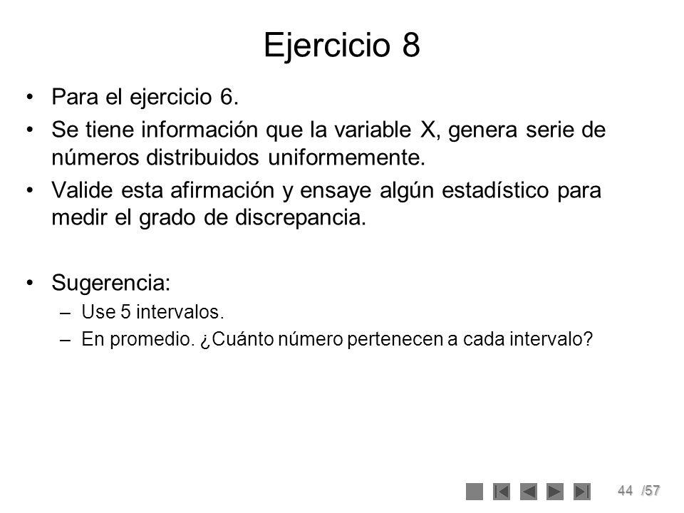 Ejercicio 8 Para el ejercicio 6.
