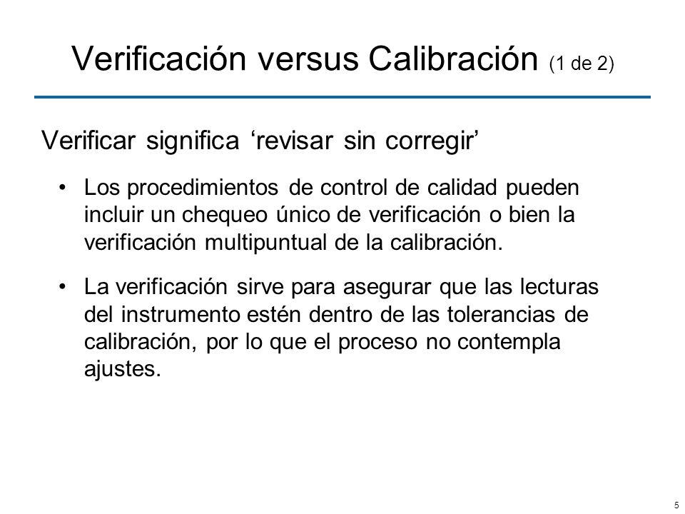 Verificación versus Calibración (1 de 2)