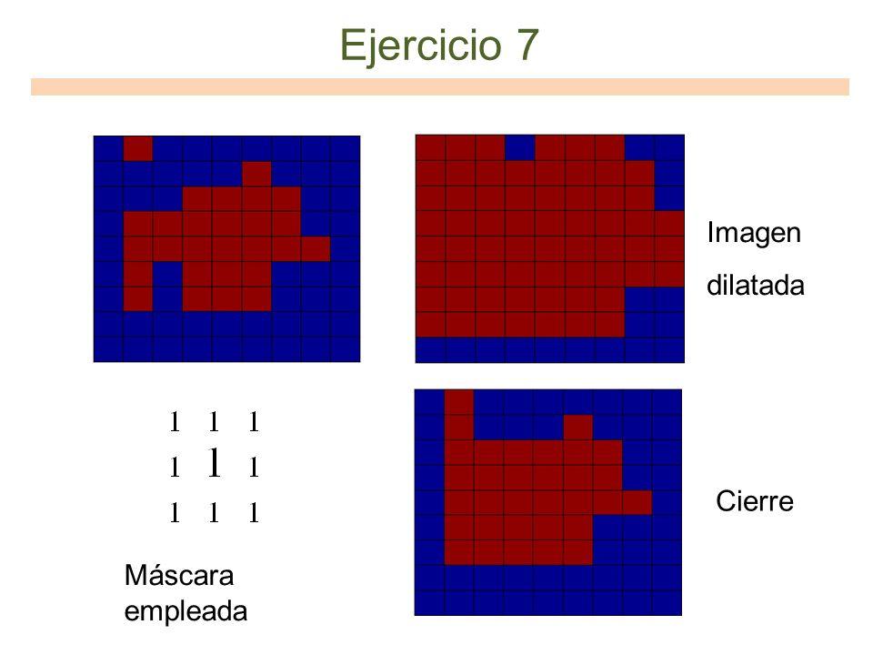 Ejercicio 7 Imagen dilatada Cierre Máscara empleada