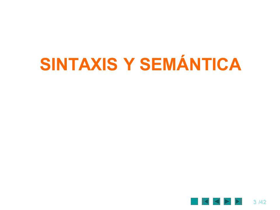SINTAXIS Y SEMÁNTICA