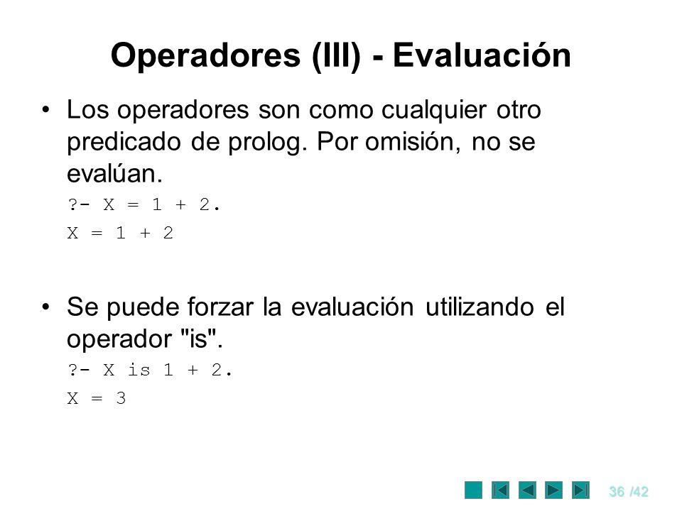 Operadores (III) - Evaluación