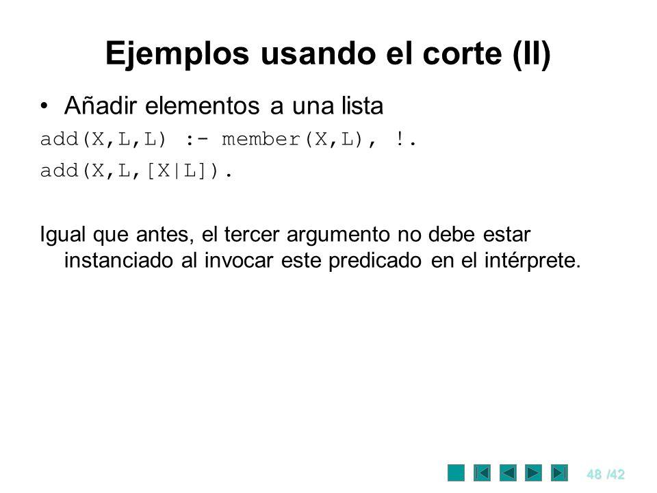Ejemplos usando el corte (II)