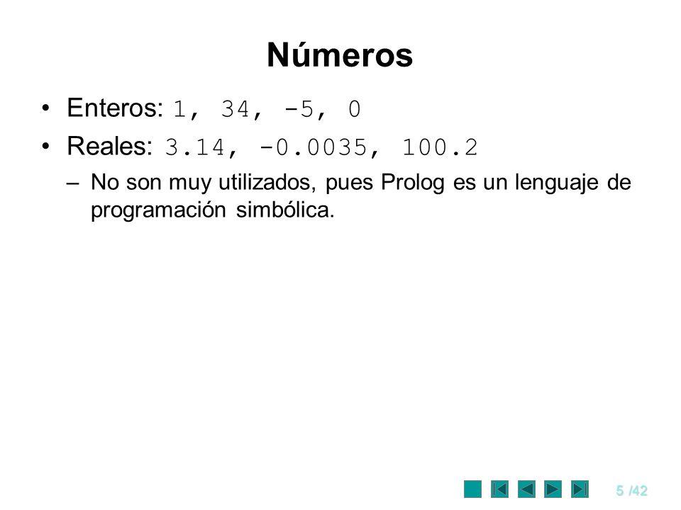 Números Enteros: 1, 34, -5, 0 Reales: 3.14, -0.0035, 100.2