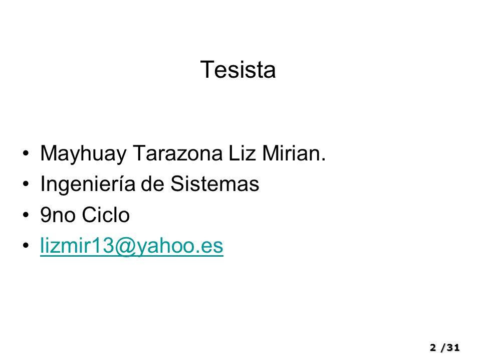 Tesista Mayhuay Tarazona Liz Mirian. Ingeniería de Sistemas 9no Ciclo