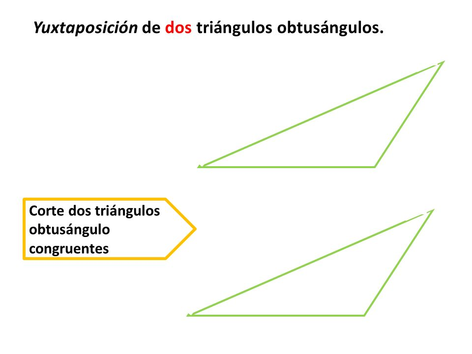 Yuxtaposición de dos triángulos obtusángulos.