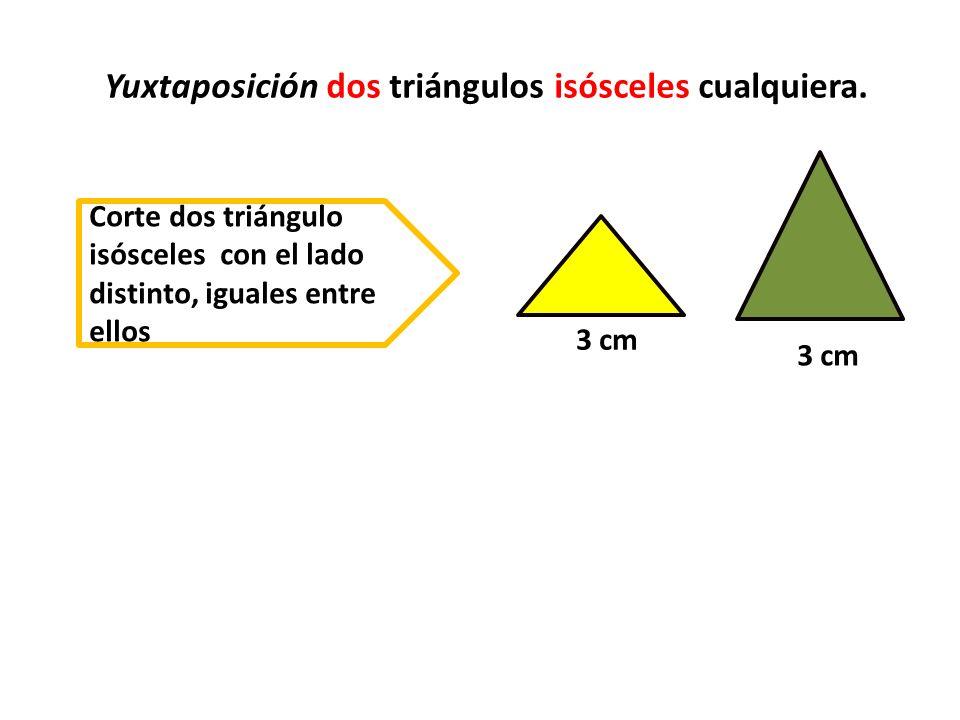 Yuxtaposición dos triángulos isósceles cualquiera.