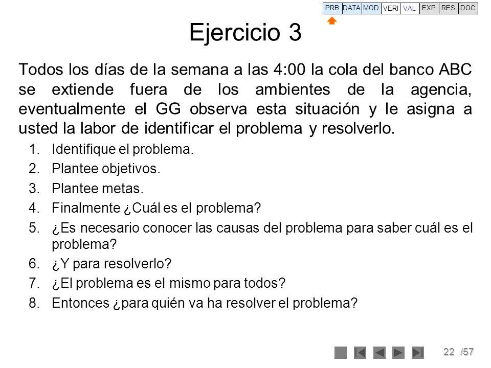 PRB DATA. VERI. MOD. VAL. EXP. RES. DOC. Ejercicio 3.