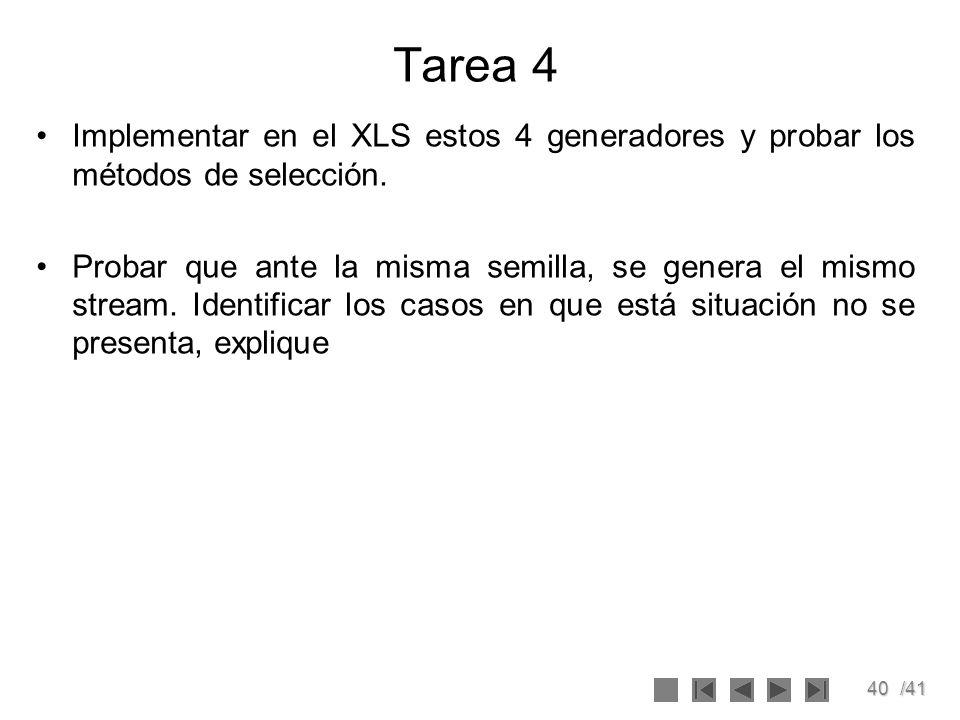 Tarea 4 Implementar en el XLS estos 4 generadores y probar los métodos de selección.