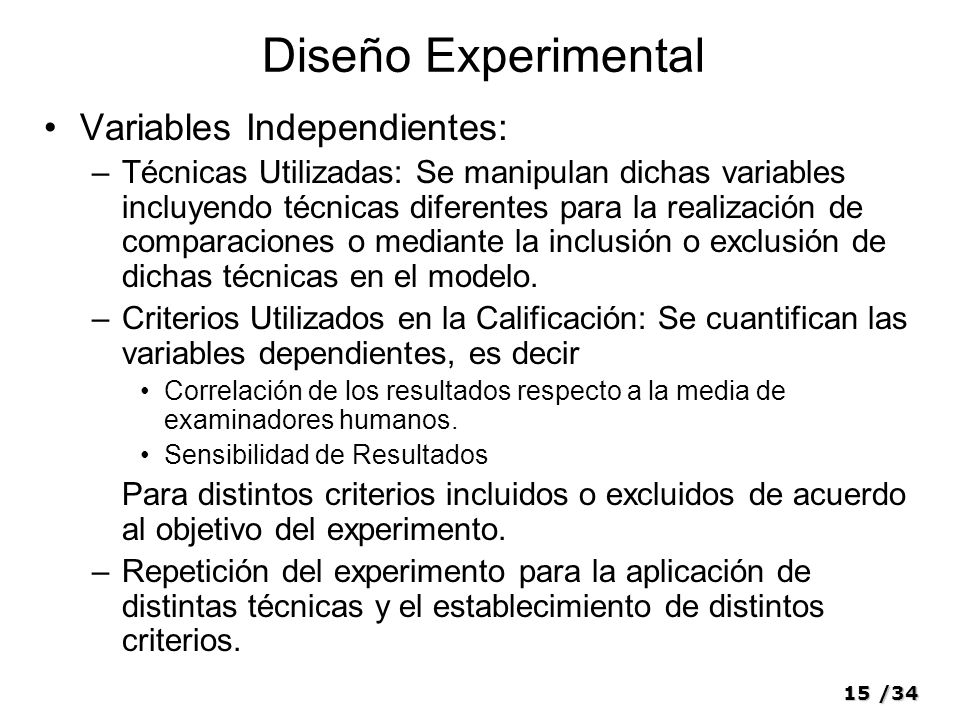 Diseño Experimental Variables Independientes: