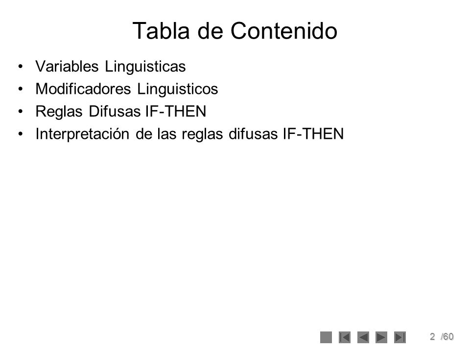 Tabla de Contenido Variables Linguisticas Modificadores Linguisticos