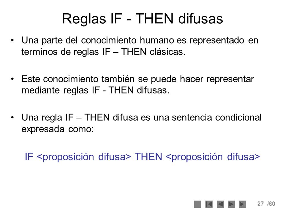 Reglas IF - THEN difusas