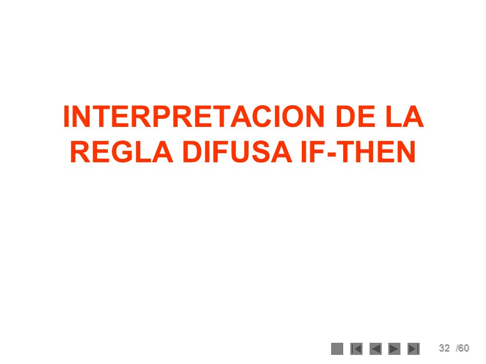 INTERPRETACION DE LA REGLA DIFUSA IF-THEN