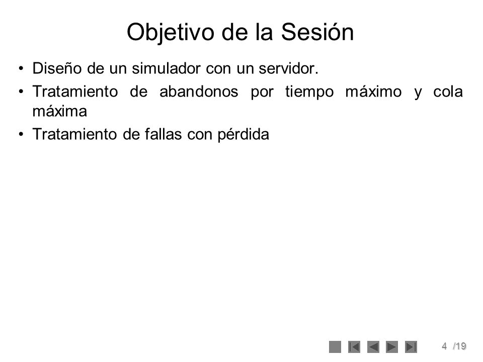 Objetivo de la Sesión Diseño de un simulador con un servidor.