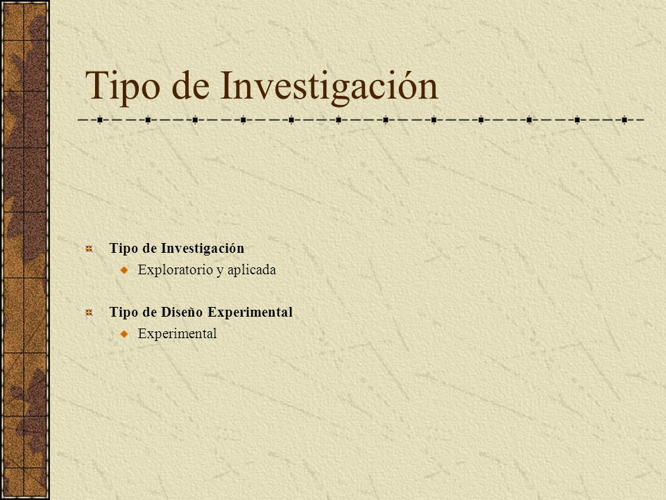 Tipo de Investigación Tipo de Investigación Exploratorio y aplicada