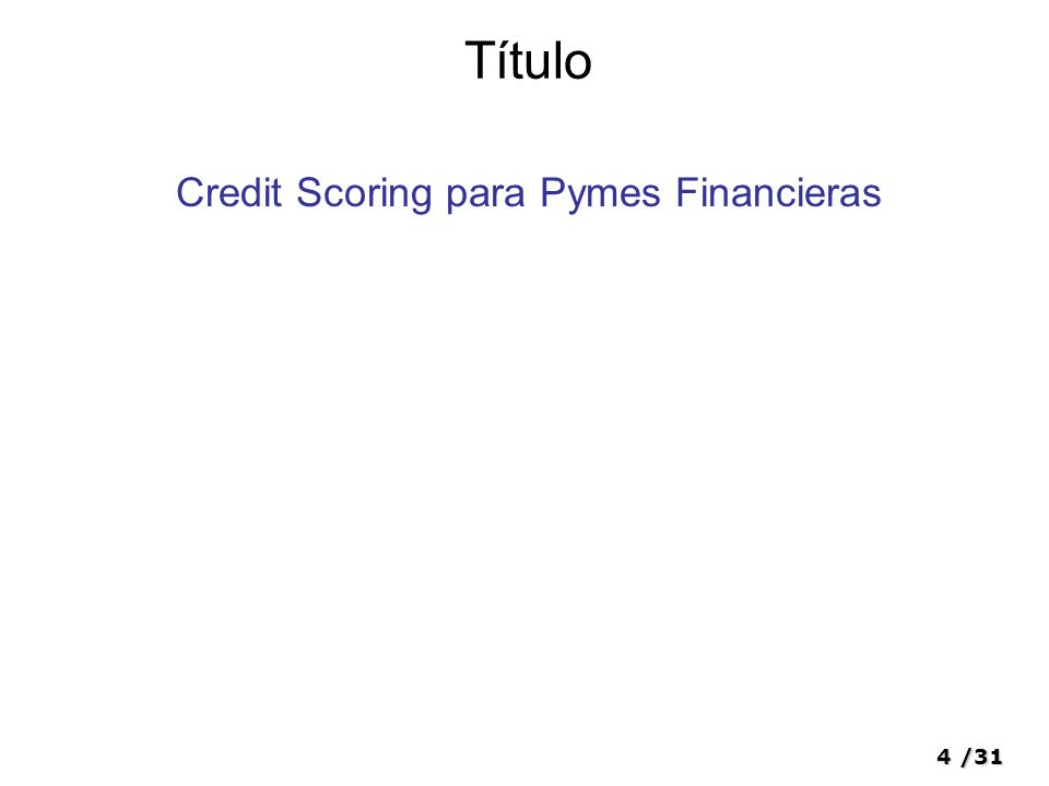 Credit Scoring para Pymes Financieras