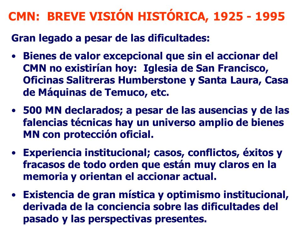 CMN: BREVE VISIÓN HISTÓRICA, 1925 - 1995