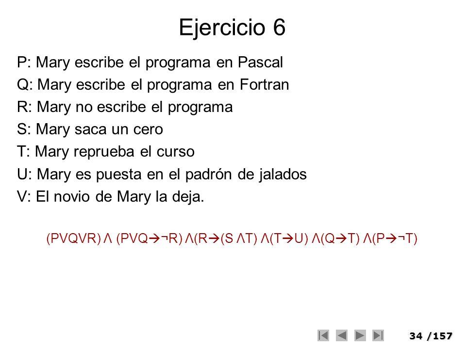 (PVQVR) Λ (PVQ¬R) Λ(R(S ΛT) Λ(TU) Λ(QT) Λ(P¬T)