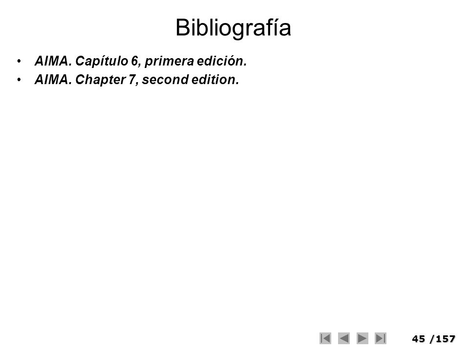 Bibliografía AIMA. Capítulo 6, primera edición.